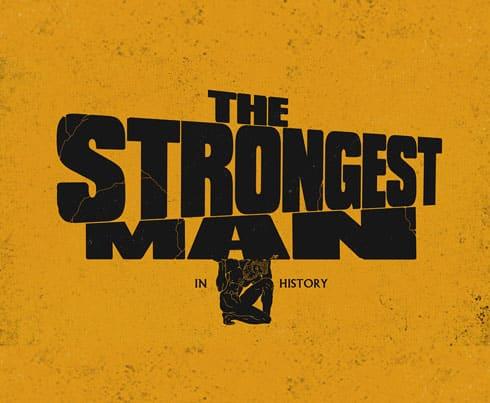 Stuff We Love - The Strongest Man